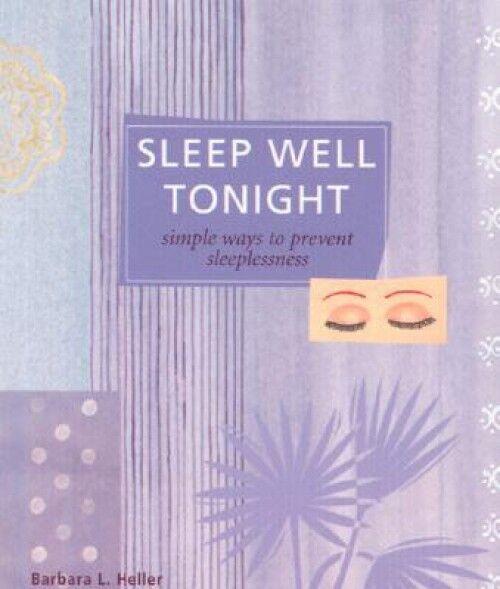 Sleep Well Tonight: Simple Ways to Prevent Sleeplessness (Paperback / Booklet) 1