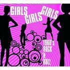 Girls, Girls, Girls: 1960's Rock N' Roll by Various Artists (CD, Jun-2008, Yellow Label)