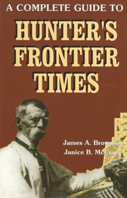 A Complete Guide to Hunter's Frontier Times