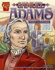 Samuel Adams: Patriot and Statesman by Matt Doeden (Hardback, 2006)