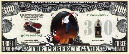 FREE SLEEVE Bowling Perfect Game 300 Dollar Bill Fake Funny Money Novelty Note