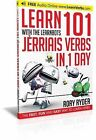 Learn 101 Jerriais Verbs in 1 Day with the Learnbots: The Fast, Fun and Easy Way to Learn Verbs by Rory Ryder (Paperback, 2014)