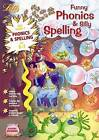 Funny Phonics and Silly Spelling Age 6-7 by Letts Educational (Paperback, 2002)