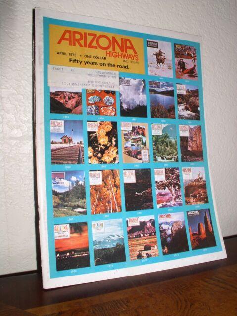 "Arizona Highways:""Golden Anniversary Commemorative Issue""April 1975- Vol.LI-No.4"