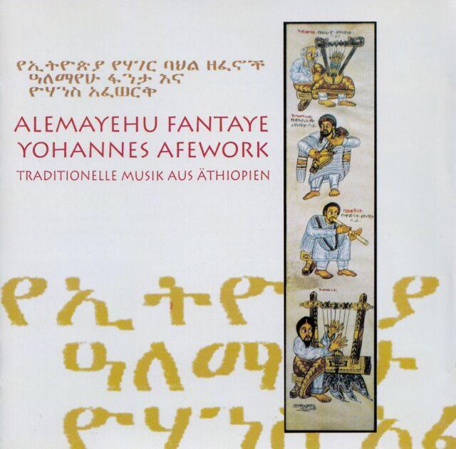 ALEMAYEHU FANTAYE UND YOHANNES AFEWORK : TRADITIONELLE MUSIK AUS ÄTHIOPIEN / CD