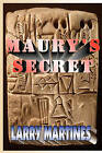 Maury's Secret by Larry Martines (Paperback / softback, 2008)