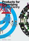 Simon Denny: Products for Organising by Verlag der Buchhandlung Walther Konig (Paperback, 2015)