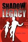 Shadow Legacy by Roberta Ideus (Paperback / softback, 2009)
