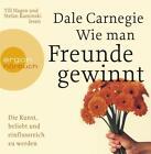 Wie man Freunde gewinnt. Die Kunst, beliebt und einflussreich zu werden von Dale Carnegie (2008)