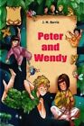 Peter and Wendy by J M Barrie (Paperback / softback, 2015)