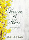 Seasons of Hope by Sister Stanislaus Kennedy (Hardback, 2014)