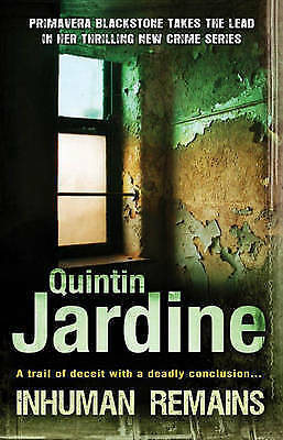 1 of 1 - Inhuman Remains,    By Quintin Jardine,     GC~LG~P/B     FAST~N~FREE POST