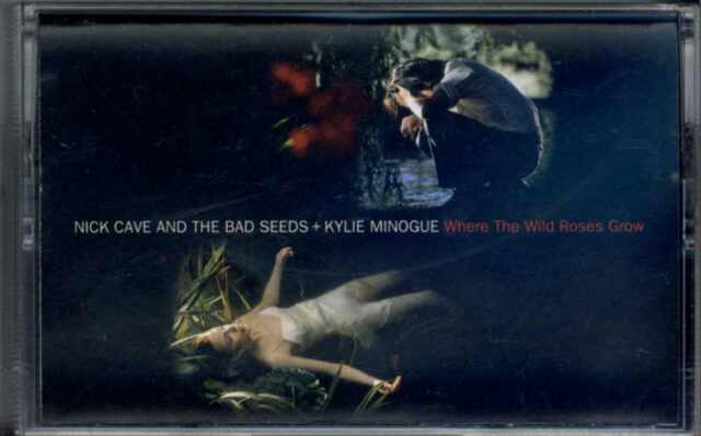 NICK CAVE & THE BAD SEEDS KYLIE MINOGUE WHERE THE WILD ROSES GROW 1995 CASSINGLE