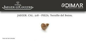 Jaeger-Lecoultre. CALIBRE.218. Pieza.tornillo of The Button