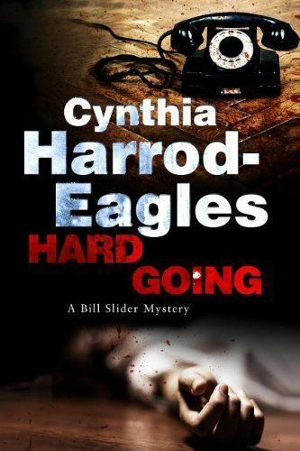 (Good)-Hard Going (A Bill Slider Mystery) (Hardcover)-Harrod-Eagles, Cynthia-072