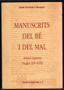 MANUSCRITS-DEL-BE-I-DEL-MAL-LLUIS-ORRIOLS-I-MONSET-EN-CATALAN
