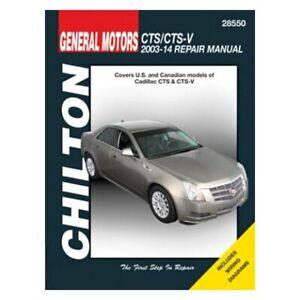 2003-2014 Cadillac CTS /& CTS-V Chilton Repair Manual