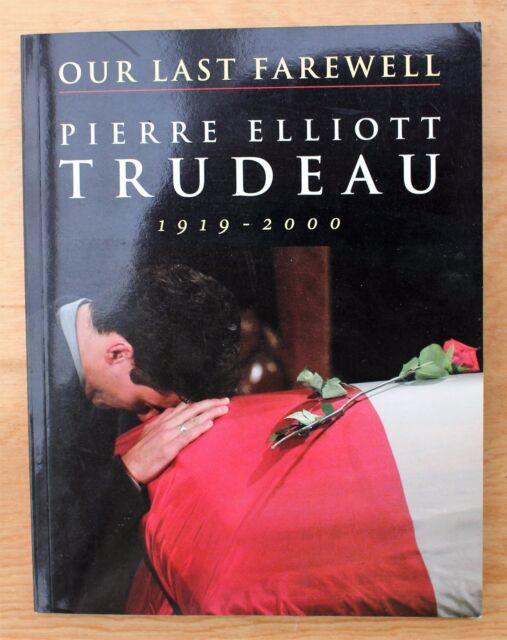 Our Last Farewell : Pierre Elliott Trudeau, 1919-2000; Eulogy by Justin Trudeau