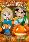 Farmer Paddy's Pumpkin Patch by Gwenna D'Young (Paperback / softback, 2014)