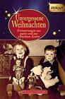 Unvergessene Weihnachten - Band 7. Geschenkband (2011, Gebundene Ausgabe)