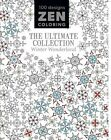 Zen Coloring - The Ultimate Collection Winter Wonderland by GMC (Paperback / softback, 2016)