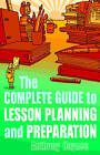 The Complete Guide to Lesson Planning and Preparation by Anthony Haynes (Paperback, 2010)