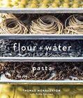 Flour + Water: Pasta by Thomas McNaughton (Hardback, 2014)