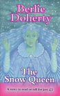 The Snow Queen by Berlie Doherty, Hans Christian Andersen (Paperback, 1998)
