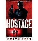 Hostage by Emlyn Rees (Paperback, 2013)