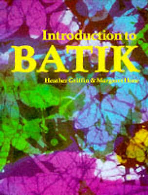Introduction to Batik by Hone, Margaret