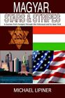Magyar Stars & Stripes 9780595671724 by Michael Lipiner Hardcover