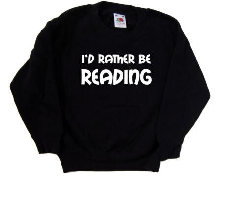 I/'d Piuttosto Essere lettura Kids Felpa