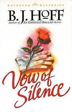 Good, Vow of Silence: Daybreak 4 (Daybreak Mysteries/ B. J. Hoff, 4), Hoff, B. J