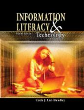 Information Literacy and Technology by Carla List-Handley (2009, Spiral,...