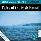 Tales of the Fish Patrol von Jack London (2009)