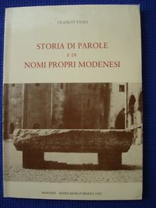 VIOLI-STORIA DI PAROLE E DI NOMI PROPRI MODENESI-MODENA 1982-GUNDEBERGA-DUOMO...