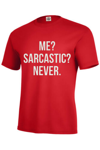 SARCASTIC ME NEVER T SHIRT SARCASM GIFT Funny Adult S-5XL,Kids S6-8-XL18-20