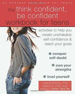 The-Think-Confident-Be-Confident-Workbook-for-Teens-Activities-to-Help-You-Cre