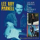 Lee Roy Parnell/Love Without Mercy (2 on 1) von Lee Roy Parnell (2013)