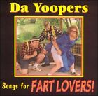 Songs for Fart Lovers by Da Yoopers (CD, Jan-2004, You Guys)
