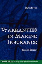 Warranties in Marine Insurance, Soyer, Baris, Very Good, Hardcover