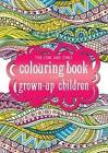 The One and Only Coloring Book for Grown-Up Children by Phoenix Yard Books (Paperback, 2015)