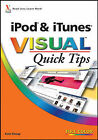iPod and iTunes Visual Quick Tips by Kate Shoup (Paperback, 2007)