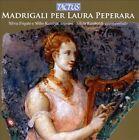 Madrigali per Laura Peperara (CD, Jul-2010, Tactus)