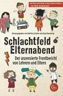 Schlachtfeld Elternabend von Anja Koeseling und Bettina Schuler (2014, Kunststoffeinband)