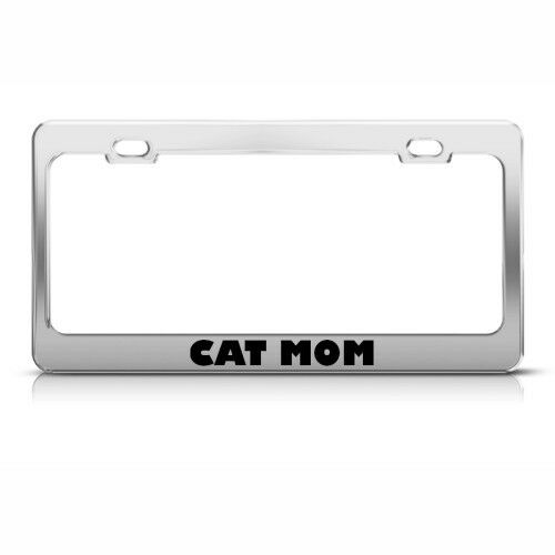CAT MOM CATS Metal License Plate Frame Tag Holder