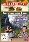 Berchtesgadener Land - Hochgefühle in den Alpen - Wunderschön! (2015)