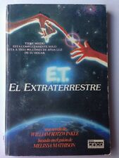 E.T. El Extraterrestre Paperback William Kotzwinkle Melissa Mathison 1983 MCA