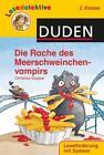 Lesedetektive - Die Rache des Meerschweinchenvampirs, 2. Klasse von Christine Goppel (2013, Gebundene Ausgabe)