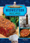 Midwestern Recipes by Mary Boone (Hardback, 2011)